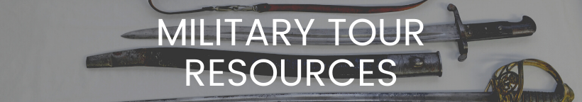 Military Tour Resources