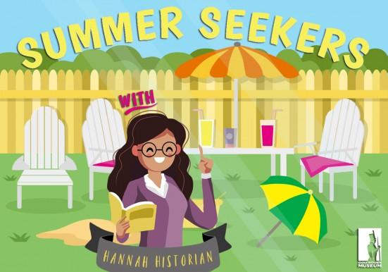 Summer Seekers with Hannah Historian