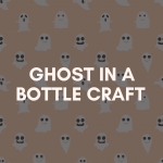 ghost in a bottle craft