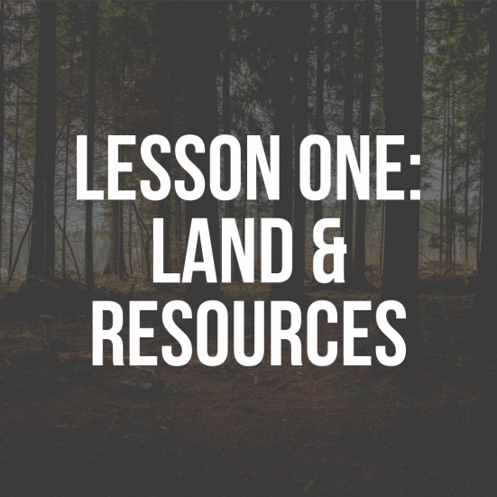 lesson one: land and resources