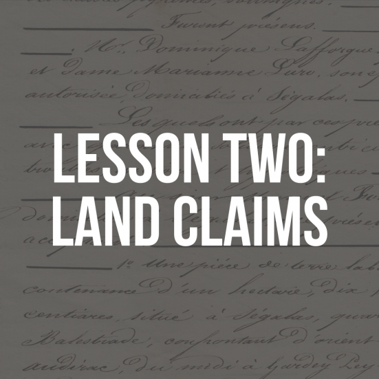 Lesson Two: Land Claims